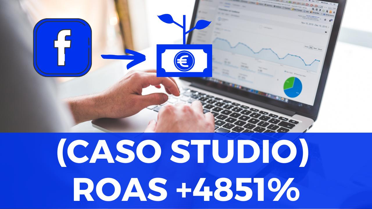 Facebook Ads ROAS +4851%: 5.544€ di fatturato con soli 114,29€ di investimento in 24 giorni (Caso Studio)